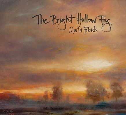 The Bright Hollow Fog Album Cover