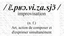 NOUVEAUTE : l'improvisation !