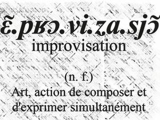 IMPROVISATION !