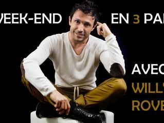UN WEEK END EN 3 PARTIES : WILLY ROVELLI