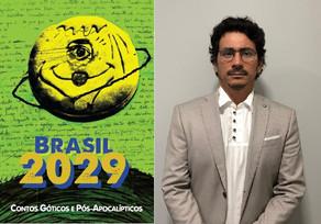 """Paraense é um dos autores de """"Brasil 2029: Contos Góticos e Pós Apocalípticos"""""""