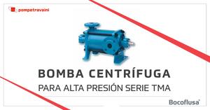 Bombas Centrifugas Pompetravaini Serie TMA