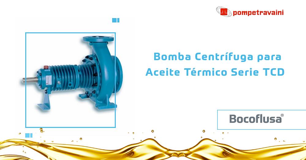 Bombas Centrifugas Pompetravaini Serie TCD