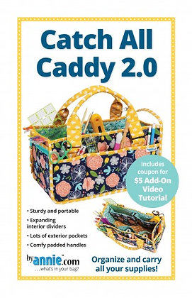 Catch All Caddy 2.0 Pattern - By Annie