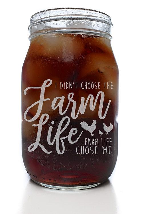 Farm Life Chose Me Mason Jar