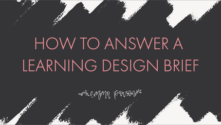 How to answer a learning design brief!