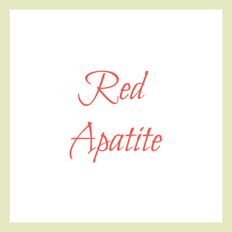 Red Apatite