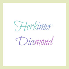 Herkimer Diamons
