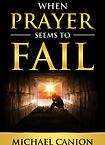 Buy When Prayer Seems to Fail Online
