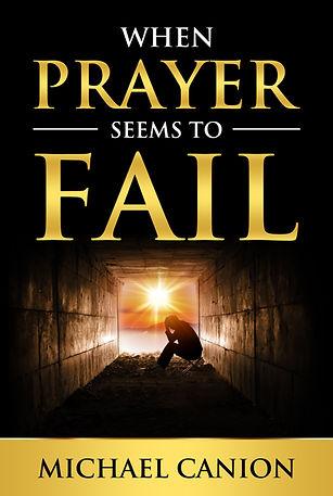 When Prayer Seems to Fail