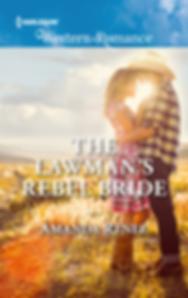 Lawman's Rebel Bride by Amanda Renee