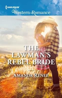 The Lawman's Rebel Bride