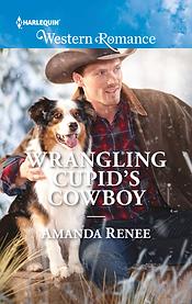 Wrangling Cupid's Cowboy by Amanda Renee