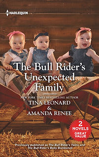 The Bull Rider's Unexpected Family by Amanda Renee & Tina Leonard