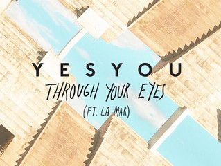 For your ears: YesYou - Through Your Eyes feat. La Mar