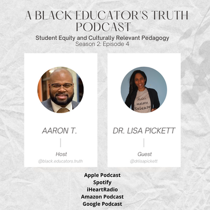 Click to listen to Black Educators Truth Podcast