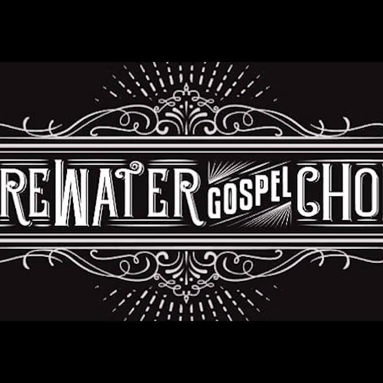 FireWater Gospel Choir