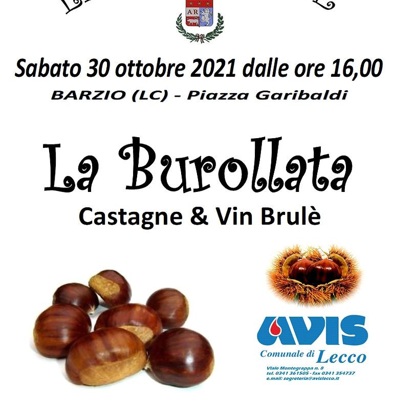 LA BUROLLATA 2021 - Castagne per tutti !