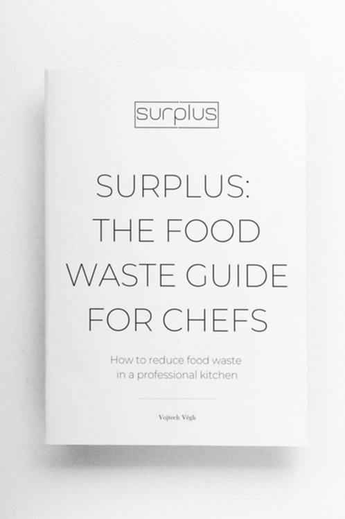 Surplus: The food waste guide for chefs