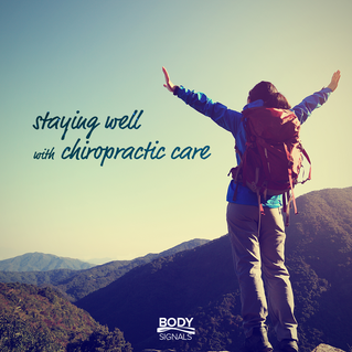 Staying Well with Chiropractic Care