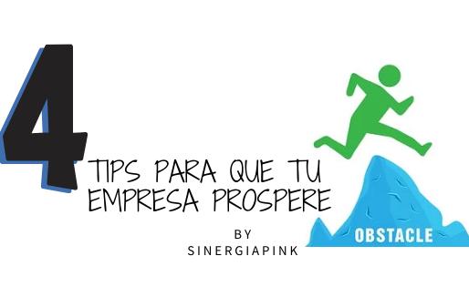 4 TIPS para que tu pyme prospere