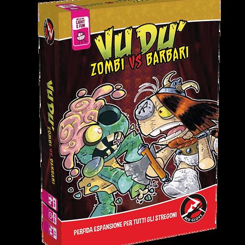 Vudù - Zombie vs Barbari