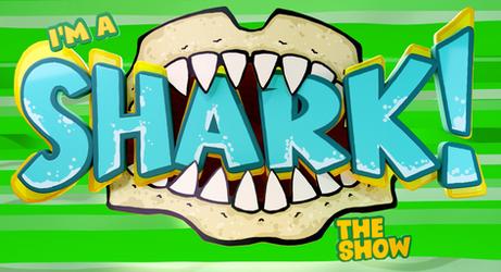 I'm A Shark! The Show