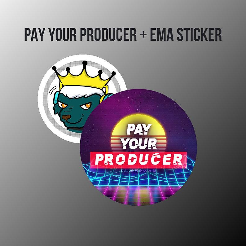 PAY YOUR PRODUCER + EMA.jpg