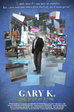 GARY K. ONE STEP AT A TIME