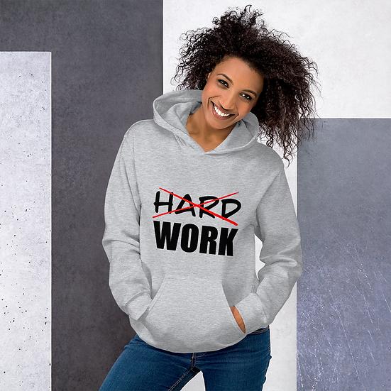 Work smart not hard  Hoodie