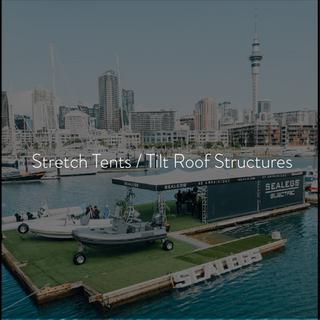 Stretch Tents / Tilt Roof Structures