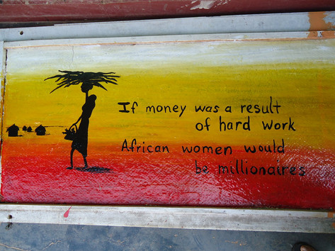 """If money was a result of hard work African women would be millionaires"""