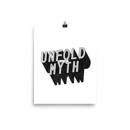 Unfold Your Own Myth Print