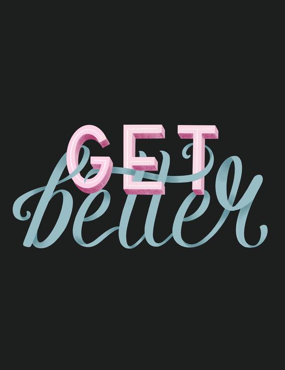 Get Better - Hand Lettering