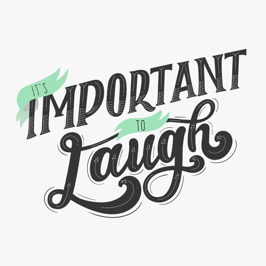 It's Important to Laugh