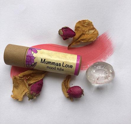 Mummas Love - Mood Tube