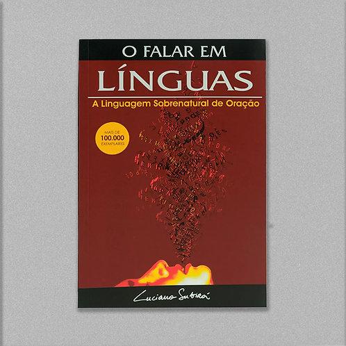 O Falar em Línguas | Luciano Subirá