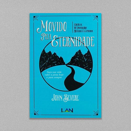 Movidos Pela Eternidade   John Bevere
