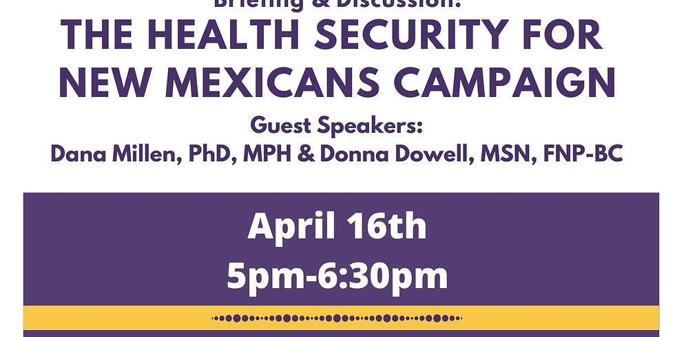 Briefing and Discussion: Health Security for New Mexicans Campaign