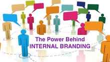 The Power Behind Internal Branding