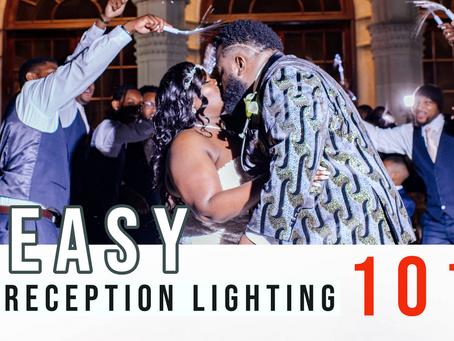 easy Reception Lighting 101