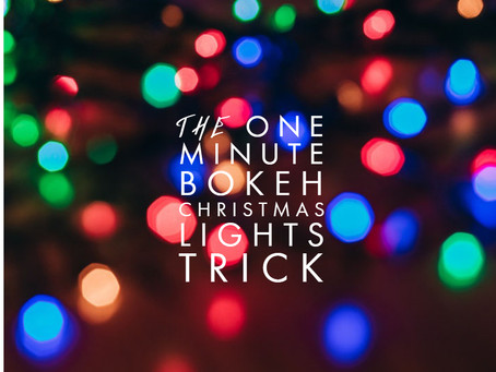 The one minute Christmas Bokeh Light Trick