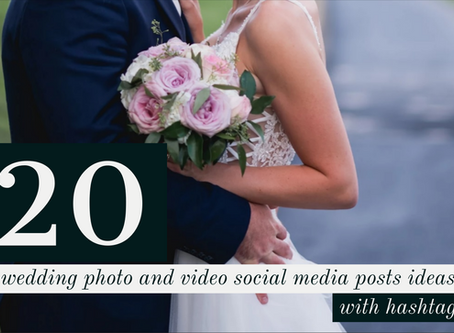 20 wedding photo and video pre-made social media posts with hashtags!