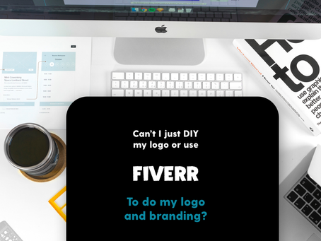 Can't I just DIY or use FIVERR for my logo and branding?
