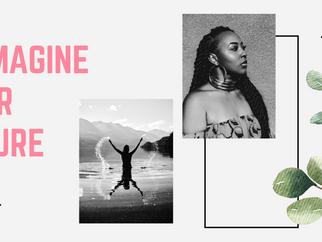 Reimagine Your Future