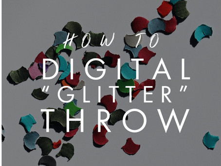 "How to do a ""Glitter Throw"" In Photoshop"