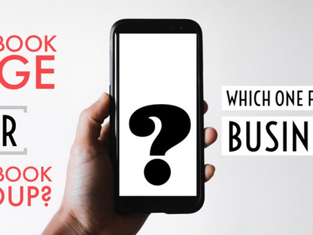 Facebook page or Facebook group? Which is best for your business?
