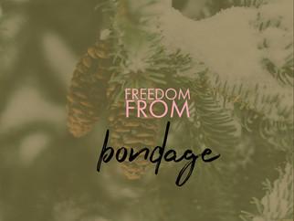Freedom From Bondage