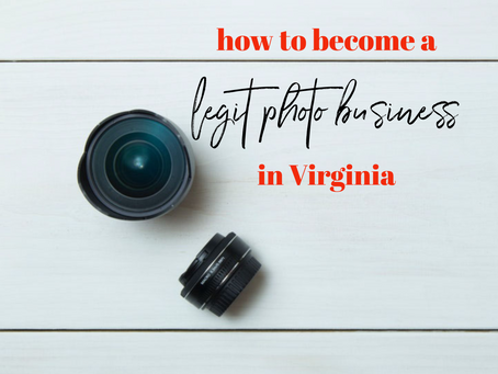 How to become a Legitimate Photography Business in Virginia