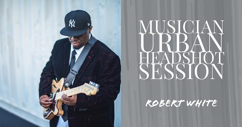 Chesapeake Virginia Musician Headshot   Photographer- Urban Guitar Photoshoot (Robert White)